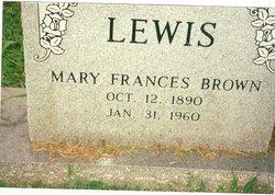 Mary Frances <I>Brown</I> Lewis