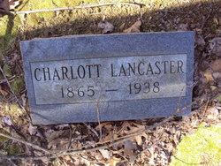 Charlott <I>Spicer</I> Lancaster
