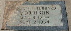 Maggie F. <I>Hubbard</I> Morrison