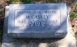 "Martha Jane ""Mattie"" McCaskey"