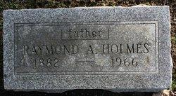 Raymond A Holmes