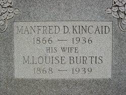 M. Louise <I>Burtis</I> Kincaid