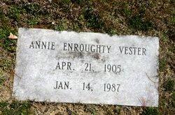 Annie <I>Enroughty</I> Vester