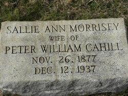 Sallie Ann <I>Morrisey</I> Cahill