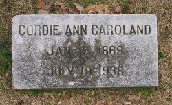 "Cordelia Ann ""Cordie"" <I>Current</I> Caroland"