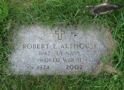 Robert E Althouse