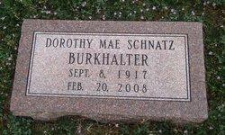 Dorothy Mae <I>Schnatz</I> Burkhalter