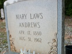 Mary Laws <I>Laws</I> Andrews