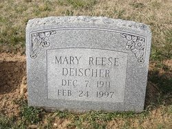 Mary E. <I>Reese</I> Deischer