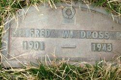 """Frederick Woodrancier """"Fred"""" Dross, Jr"""