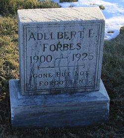 Adelbert E Forbes
