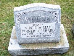 Virginia May <I>Weber</I> Fenner Gebhard