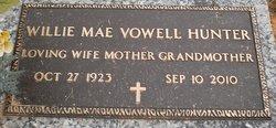 Willie Mae <I>Vowell</I> Hunter