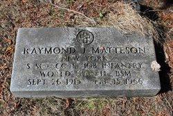Raymond J Matteson