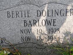 Bertie <I>Dolinger</I> Barlowe