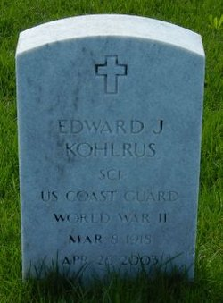 "Edward Joseph ""Ed"" Kohlrus"