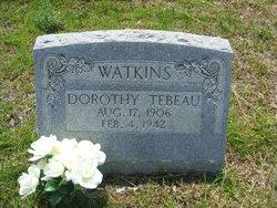 Dorothy <I>Tebeau</I> Watkins