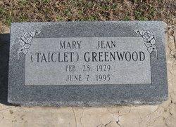 Mary Jean <I>Taiclet</I> Greenwood