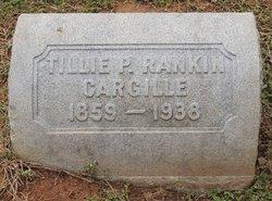 """Matilda Rankin """"Tillie"""" <I>Peohler</I> Cargille"""