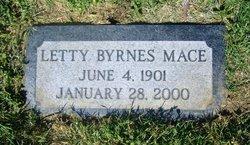 "Mrs Letitia Margaret ""Letty"" <I>Byrnes</I> Mace"