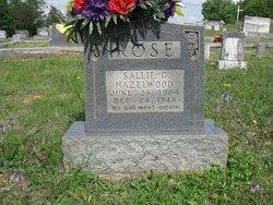 Sallie Gertrude <I>Hazelwood</I> Rose