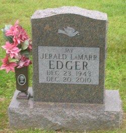 "Jerald Lamarr ""Jay"" Edger"