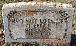 Mary Maud <I>Lancaster</I> Allbright