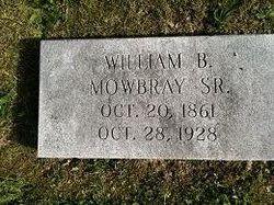 William B Mowbray, Sr