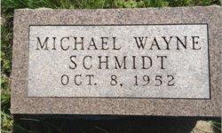 Michael Wayne Schmidt