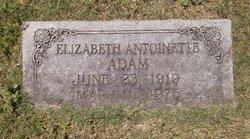 """Elizabeth Antoinette """"Toni"""" Adam"""
