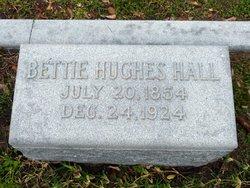 """Elizabeth Hughes """"Bettie"""" Hall"""