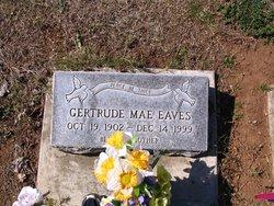Gertrude Mae <I>Cain</I> Eaves