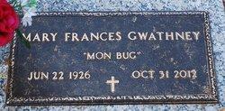 """Mary Frances """"Mom Bug"""" <I>Mefford</I> Gwathney"""