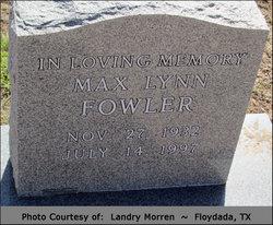Max Lynn Fowler