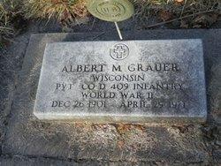 Albert M Grauer