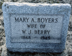 Mary A. <I>Boyers</I> Berry