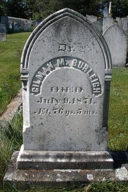 Dr Gilman M Burleigh