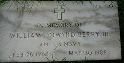 William H Berry, III