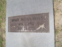 Mary <I>Sloan</I> Hays