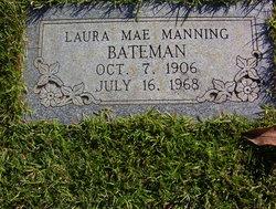 Laura Mae <I>Manning</I> Bateman
