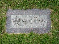 Walter E. Casey