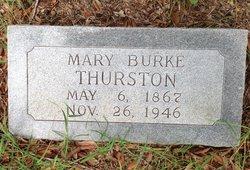 Mary <I>Burke</I> Thurston