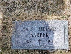 Mary <I>Fedinatz</I> Barber