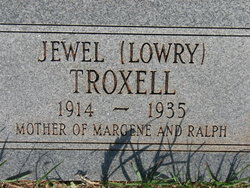 Mary Jewel <I>Lowry</I> Troxell