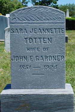Sara Jeannette <I>Totten</I> Gardner