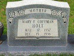 Mary E. <I>Coffman</I> Holt