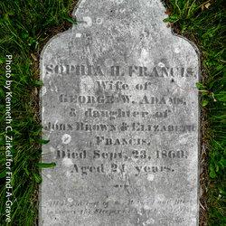 Sophia H. <I>Francis</I> Adams
