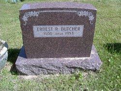 Ernest R Dutcher