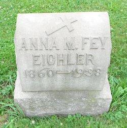 Anna M. <I>Fey</I> Eichler