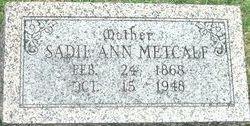 """Sarah Ann """"Sadie"""" <I>Rector</I> Metcalf"""